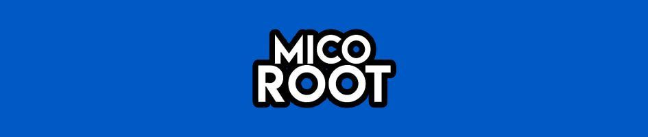 Mico Roots